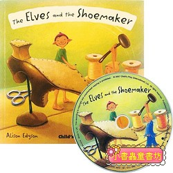 經典童話(翻翻書+CD):THE ELVES AND THE SHOE MAKER(小精靈與鞋匠)