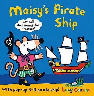 小鼠波波立體書(可角色扮演):Maisy's Pirate Ship: A Pop-up-and-Play Book(波波的海盗船)