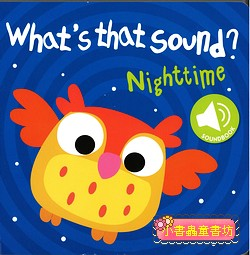 聲音音效書:WHAT,S THAT SOUND?NIGHTTIME(79折)現貨:1