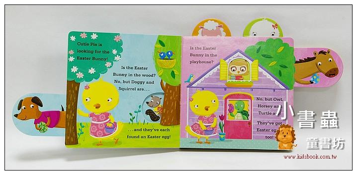 內頁放大:Cutie Pie looks for the Easter Bunny!(硬頁拉拉書)
