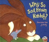 Why So Sad,Brown Rabbit ? (平裝本)