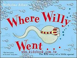 Where Willy Went(小威向前衝)(平裝)