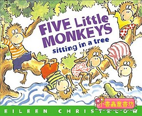 FIVE LITTLE MONKEYS SITTING IN A TREE(平裝書)
