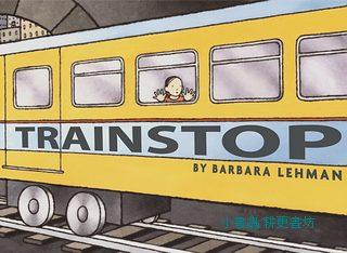 驚奇無字繪本4:TRAINSTOP