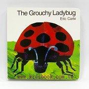 艾瑞.卡爾:The Grouchy Ladybug(愛生氣的瓢蟲)(硬頁書)