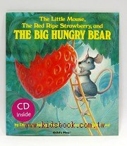 THE LITTLE MOUSE, THE RED RIPE STRAWBERRY,AND THE BIG HUNGRY BEAR(平裝書+CD)