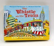 The Whistle on the Train:名家立體書