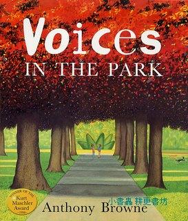 安東尼.布朗繪本:Voices IN THE PARK(平裝本)