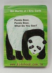 艾瑞.卡爾:Panda Bear, Panda Bear, What Do You See?(厚紙版)