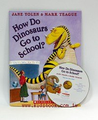 How Do Dinosaurs Go to School?(平裝書+CD)
