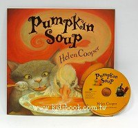 PUMPKIN SOUP (南瓜湯)(平裝書+CD)(繪本湯)