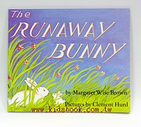 THE RUNAWAY BUNNY(逃家小兔) (平裝書+CD)