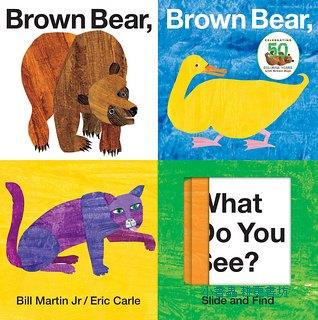 艾瑞.卡爾:Slide and Find:Brown Bear, Brown Bear, What Do You See?