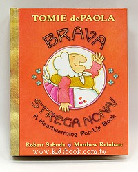 BRAVA STREGA NONA! A Heartwarming Pop-Up Book(巫婆奶奶):名家立體書