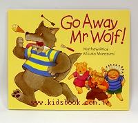 Go Away Mr Wolf! (平裝 書+CD)(可訂數量:1)