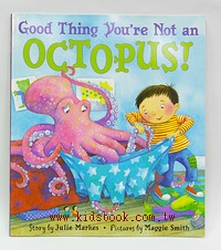 GOOD THING YOU'RE NOT AN OCTOPUS! (平裝本)