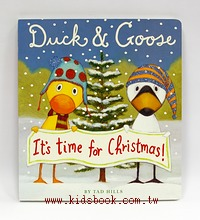 DUCK & GOOSE: IT,S TIME FOR CHRISTMAS/大本硬頁書