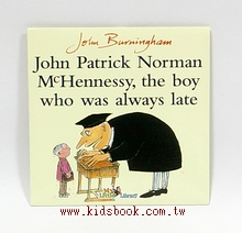 JOHN PATRICK NORMAN MCHENNESSY, THE BOY WHO WAS ALWAYS LATE(遲到大王) CD