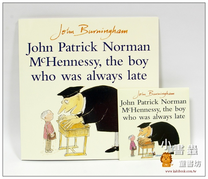 內頁放大:JOHN PATRICK NORMAN MCHENNESSY, THE BOY WHO WAS ALWAYS LATE(遲到大王) 平裝書+CD