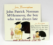 JOHN PATRICK NORMAN MCHENNESSY, THE BOY WHO WAS ALWAYS LATE(遲到大王)  平裝書+CD