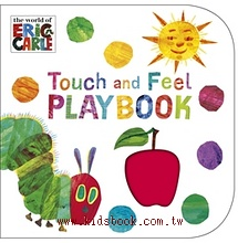 THE VERY HUNGRY CATERPILLAR:TOUCH AND FEEL PLAYBOOK(艾瑞卡爾. 觸摸翻翻書)(85折)