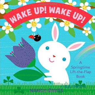WAKE UP! WAKE UP!: A SPRINGTME LIFT-THE-FLAP BOOK (硬頁翻翻書)