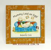 Mummy Laid an Egg!(媽媽生了一個蛋)(平裝本)