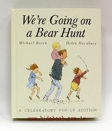We,re Going on a Bear Hunt(我們要去捉狗熊 立體書)
