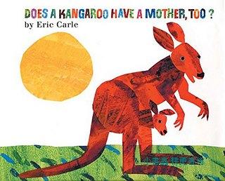 艾瑞.卡爾:DOES A KANGAROO HAVE A MOTHER, TOO ?(袋鼠也有媽媽嗎?)(85折)