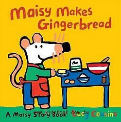 MAISY MAKES GINGERBREAD(平裝書)