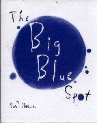 The Big Blue Spot
